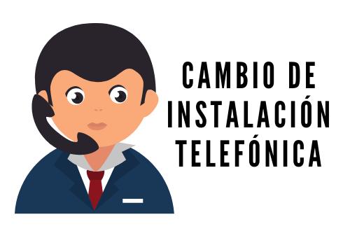 Cambio de instalación telefónica