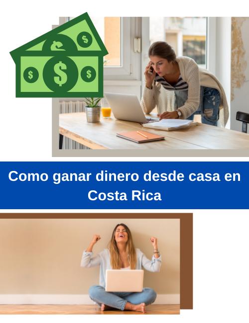 Como ganar dinero desde casa en costa rica