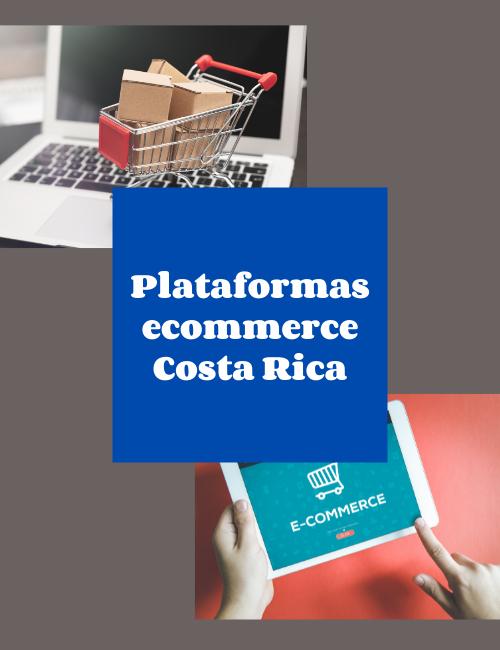 Plataformas ecommerce costa rica